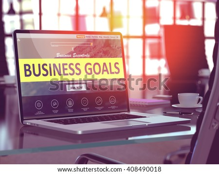 Business Goals Concept. Closeup Landing Page on Laptop Screen  on background of Comfortable Working Place in Modern Office. Blurred, Toned Image. 3D Render. - stock photo