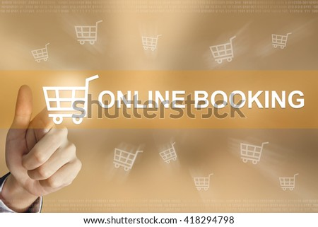 business hand pushing online booking button, business concept
