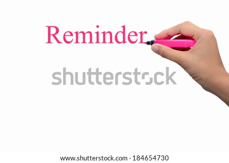 Business hand writing Reminder concept - stock photo