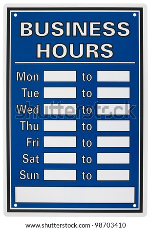 Business hours sign isolated on white background. - stock photo