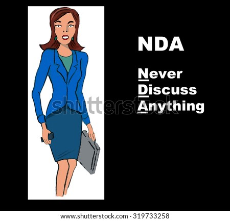 Business illustration showing a businesswoman and the acronym 'NDA' (Non-Disclosure Agreement) with the play on words, 'Never Discuss Anything'. - stock photo
