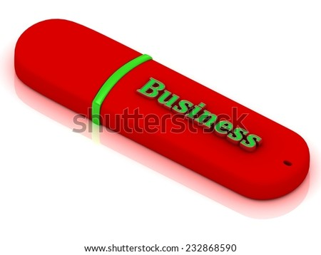 Business - inscription bright volume letter on red USB flash drive on white background - stock photo