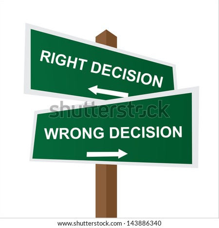 Business, Job Career or Financial Concept Present By Green Two Way Street or Road Sign Pointing to Right Decision and Wrong Decision Isolated on White Background - stock photo