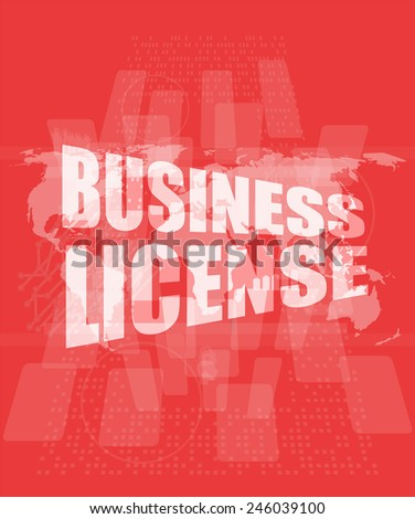 business license on digital touch screen - stock photo