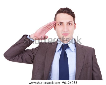 Business man gives salute isolated on white background . military businessman saluting