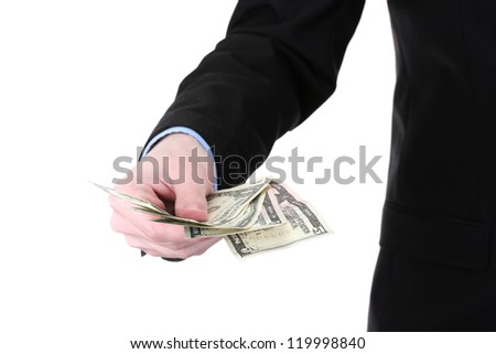 business man hand holding money isolated on white