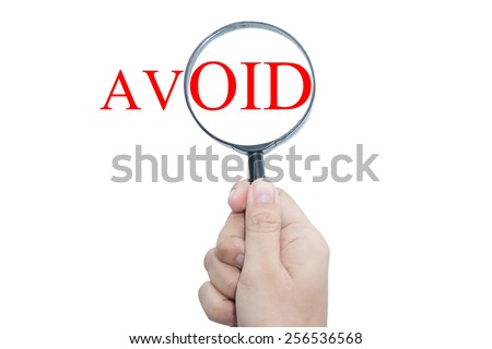 Business man Handle Magnifier AVOID - stock photo