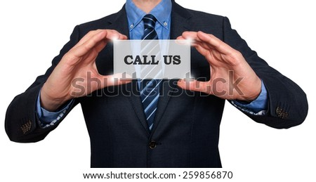 Business man holding Call Us card. White - Stock Photo - stock photo