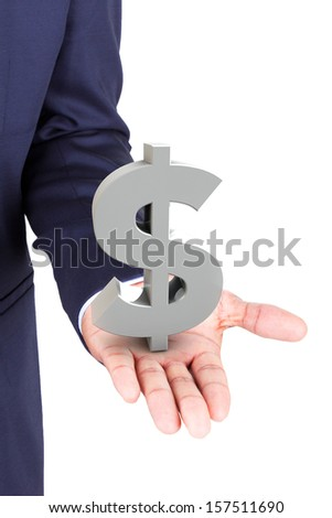Business man holding dollar currency symbol, isolated on white background