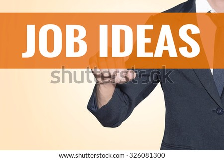 Business man Job Ideas word touch on virtual screen orange background - stock photo