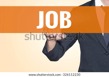 Business man Job word touch on virtual screen orange background - stock photo