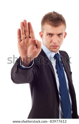 Business man making stop sign on a white background