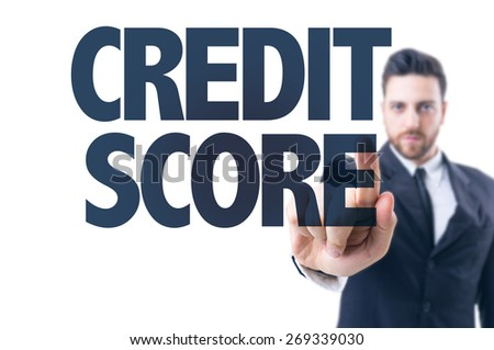 Business man pointing the text: Credit Score - stock photo