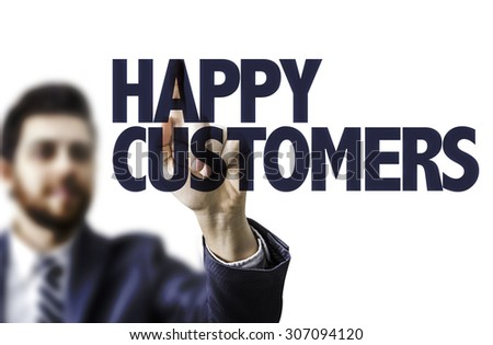 Business man pointing the text: Happy Customers - stock photo