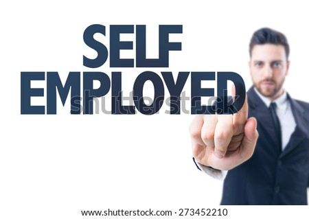 Business man pointing the text: Self Employed - stock photo