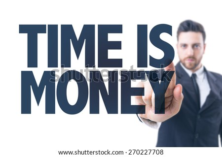 Business man pointing the text: Time is Money - stock photo