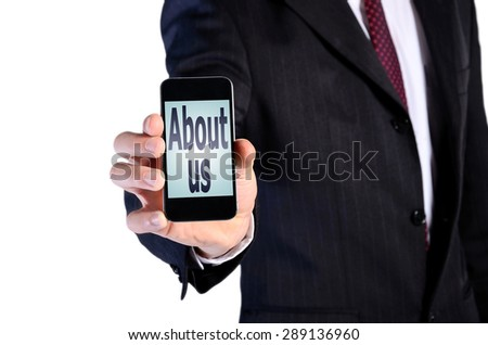 Business man showing phone with about us