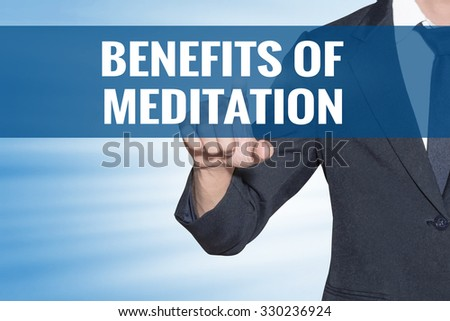 Business man touching Benefits of Meditation word on blue virtual screen - stock photo