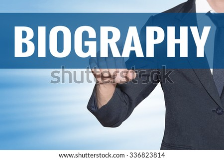 Business man touching Biography word on blue virtual screen - stock photo