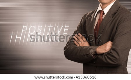 business man with concept of positive thinking