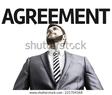 Business man with the text Agreement in a concept image - stock photo