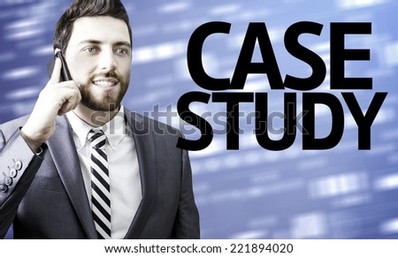 Business man with the text Case Study in a concept image - stock photo