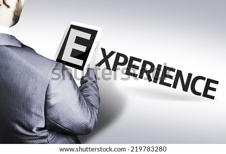 Business man with the text Experience in a concept image - stock photo