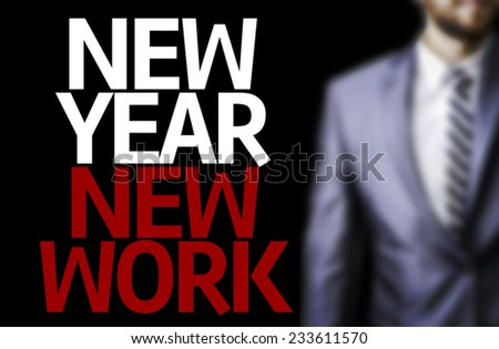 Business man with the text Great Ideas New Year New Work in a concept image - stock photo