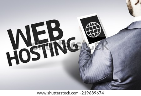 Business man with the text Web Hosting in a concept image - stock photo