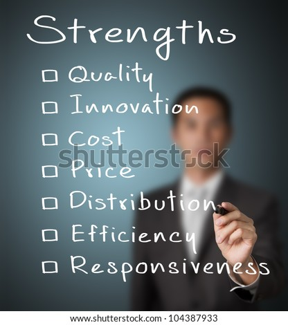 business man writing list of business strength ( quality, innovation, cost, price, distribution, efficiency, responsiveness )