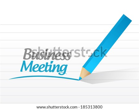 business meeting message sign illustration design over a white background