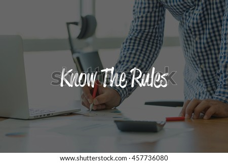 BUSINESS OFFICE WORKING COMMUNICATION KNOW THE RULES! BUSINESSMAN CONCEPT - stock photo
