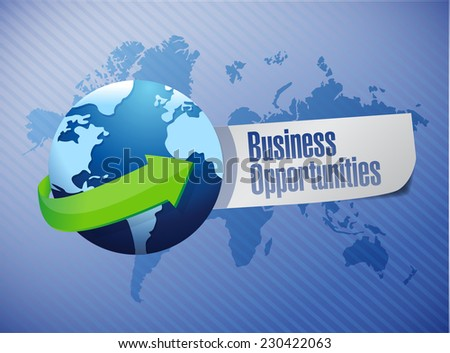 business opportunities sign illustration design over a world map background