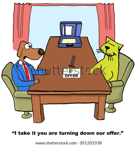 Business or education cartoon showing a cat who has put a knife through an 'offer' letter and dog saying, 'I take it you have turned down our offer'. - stock photo