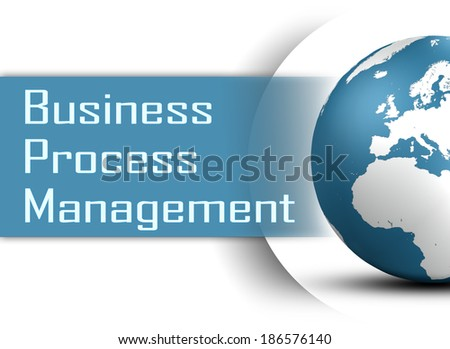 Business Process Management concept with globe on white background
