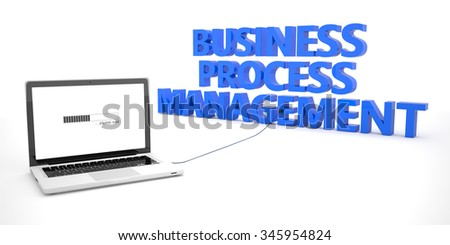 Business Process Management - laptop notebook computer connected to a word on white background. 3d render illustration. - stock photo