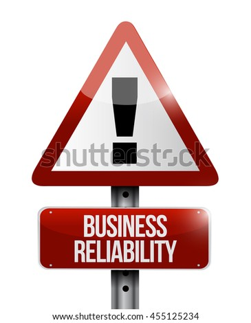 Business reliability warning road sign concept illustration design graphic - stock photo