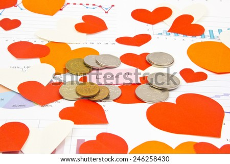Business still-life of the coins, text message, many heart - stock photo