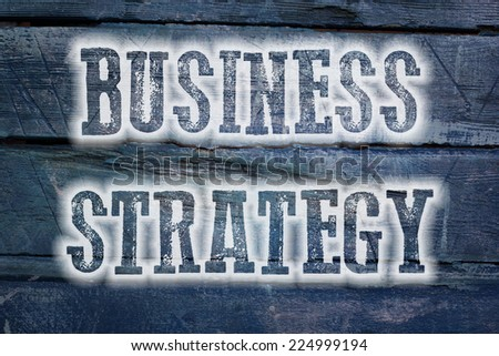 Business strategy Concept text on background - stock photo
