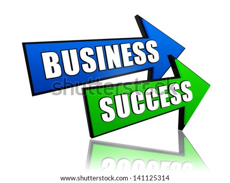 business success - text in 3d arrows, business growth concept words - stock photo