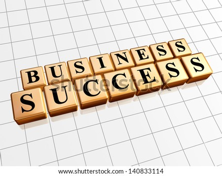 business success - text in 3d golden cubes with black letters, business growth concept