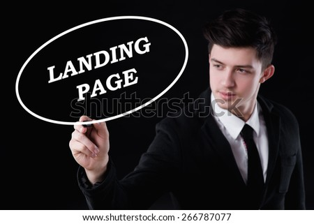business, technology and internet concept - businessman is writing landing page text