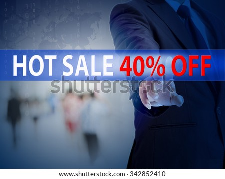 business, technology and internet concept - businessman pressing hot sale 40% button on virtual screens - stock photo