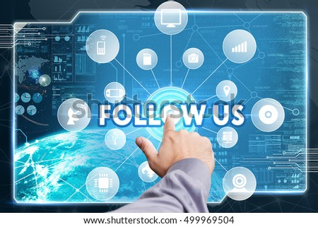 Business, Technology, Internet and network concept. Young businessman working on a virtual screen of the future and sees the inscription: Follow us