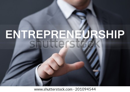 business, technology, internet and networking concept - businessman pressing entrepreneurship button on virtual screens  - stock photo