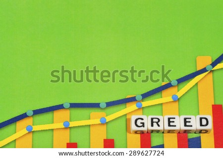 Business Term with Climbing Chart / Graph - Greed - stock photo