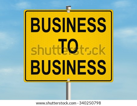 Business to business. Road sign on the sky background. Raster illustration. - stock photo
