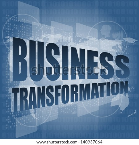 business transformation words on touch screen interface, raster - stock photo