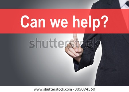 Business woman pressing hand Can we help word on virtual screen - stock photo