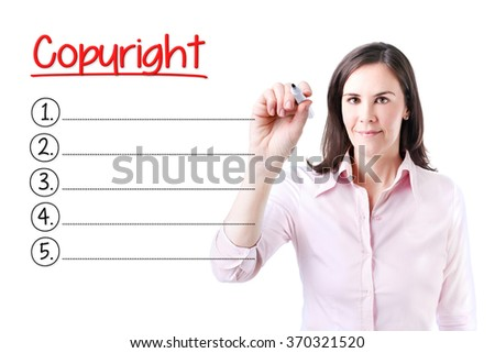Business woman writing blank Copyright list. Isolated on white.  - stock photo